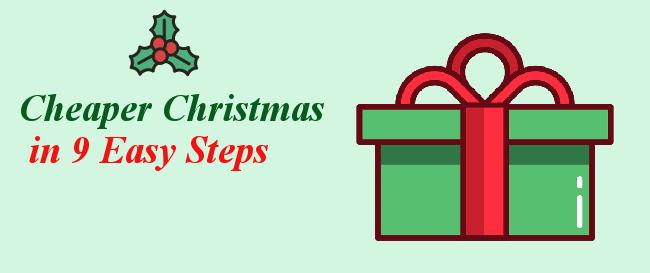 Cheaper Christmas in 9 Easy Steps