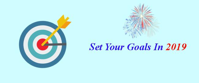 Set Your Goals In 2019