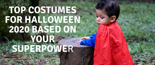 Top Costumes For Halloween 2020 Based On Your Superpower